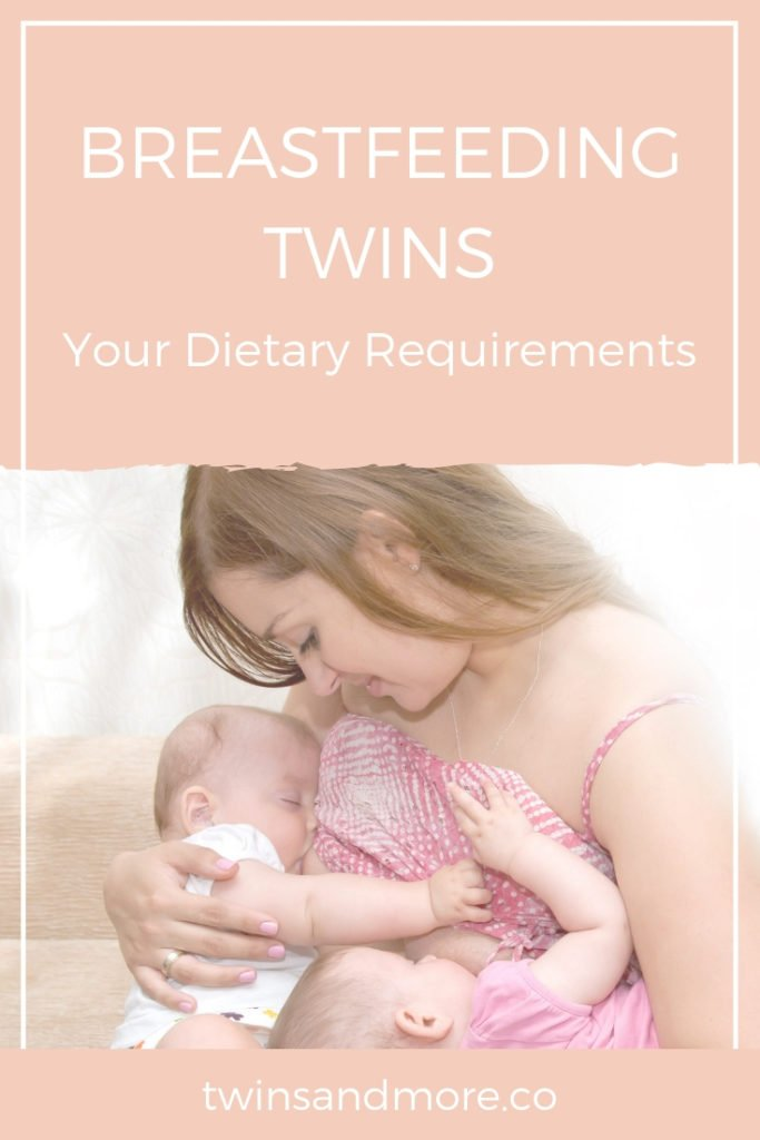 Breastfeeding Twins - Your Diet Requirements